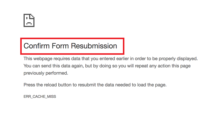 Confirm Form Resubmission Error in Chrome